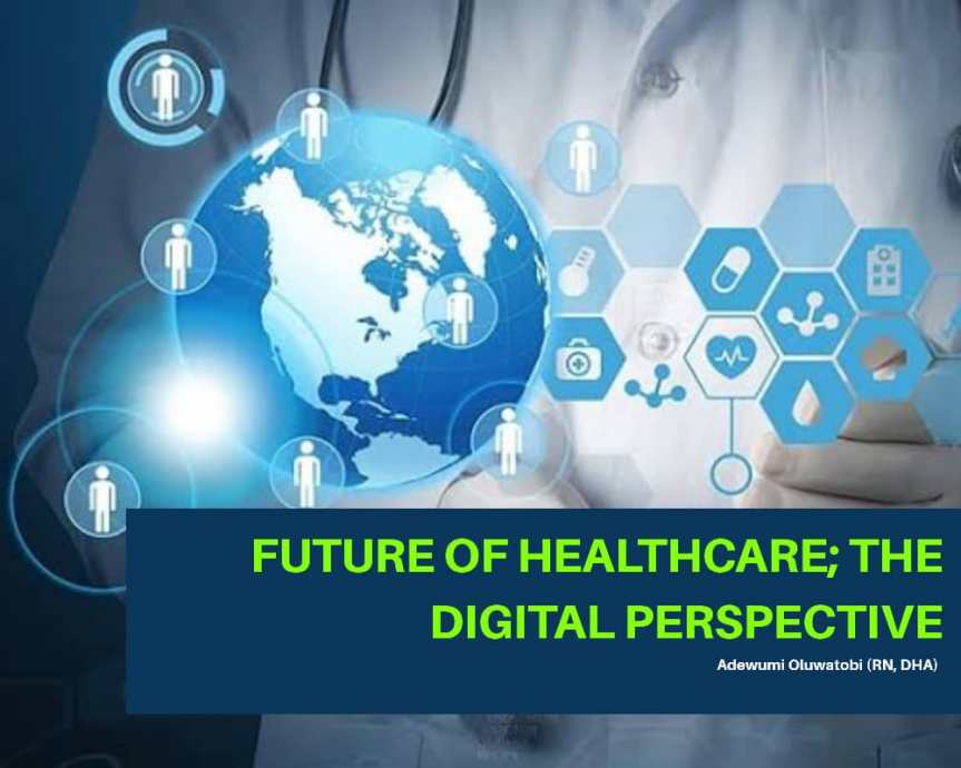 Future Of Healthcare: The Digital Perspective